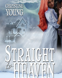Straight to Heaven: Christine Young