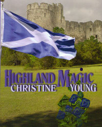 Highland Magic: Christine Young