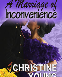 A Marriage of Inconvenience: Christine Young