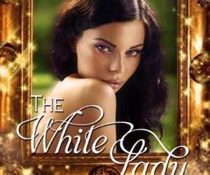 The White Lady: Beth Trissel