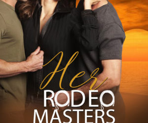 Her Rodeo Master: Anya Summers
