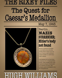 The Quest for Caesar's Medallion: The Rixey Files
